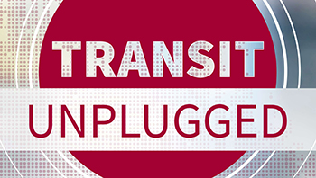 """Transit Unplugged"""